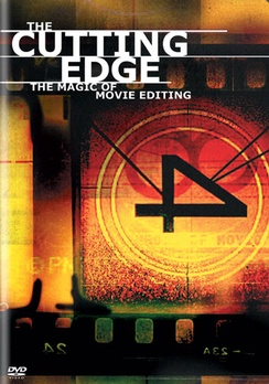 The Cutting Edge: The Magic of Movie Editing