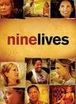 Nine Lives