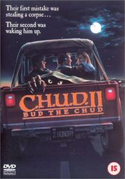 C.H.U.D. II - Bud the Chud Poster