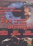 Eye of the Stranger