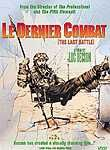 Le Dernier Combat (The Last Battle) (The Last Combat)
