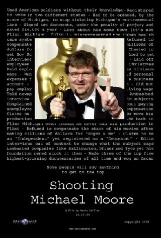Shooting Michael Moore