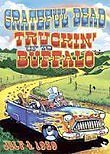 The Grateful Dead: Truckin' Up to Buffalo