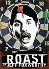 Comedy Central Roast of Jeff Foxworthy