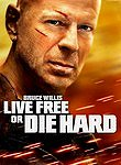 Live Free or Die Hard Poster