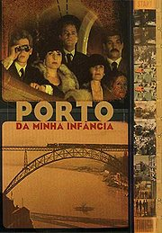 Porto da Minha Infncia (Porto of My Childhood)