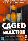 Against Their Will: Women in Prison (Caged Seduction: The Shocking True Story)