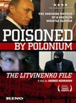 Bunt. Delo Litvinenko (Poisoned by Polonium: The Litvinenko File) (Rebellion: The Litvinenko Case)