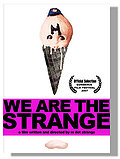 We are the Strange