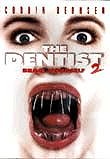 The Dentist 2 Poster