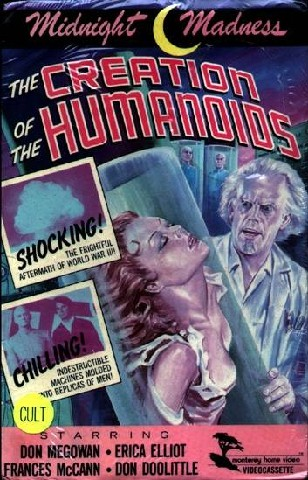 The Creation of the Humanoids (Revolt of the Humanoids)