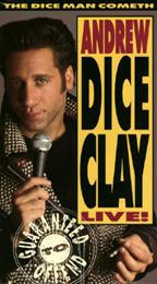 Dice Man Cometh, The - Andrew Dice Clay Live!