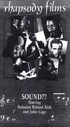 Sound?? - Rahsaan Roland Kirk and John Cage