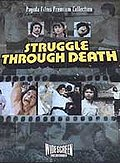 Struggle Through Death