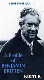 Time There Was, A - A Profile of Benjamin Britten
