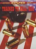 Trained to Kill, U.S.A.
