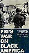 FBI's War on Black America