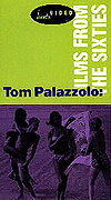 Tom Palazzolo - Films From the Sixties