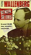 Raoul Wallenberg - Between the Lines