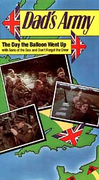 Dad's Army: The Day the Balloon Went Up