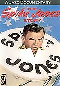Spike Jones Story