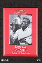 Leonard Bernstein's Trouble in Tahiti