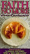Faith No More - Video Croissant