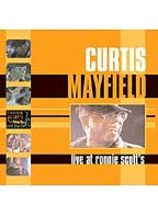 Curtis Mayfield - Live at Ronnie Scott's