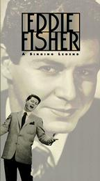 Eddie Fisher - A Singing Legend