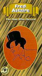 Fred Astaire - The Man Who Danced
