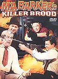 Ma Barker's Killer Brood