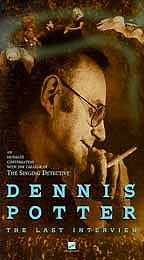 Dennis Potter - The Last Interview