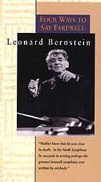 Leonard Bernstein - Four Ways to Say Farewell