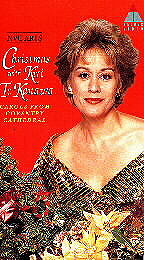 Christmas with Kiri Te Kanawa: Carols from Coventry Cathedral