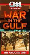War in the Gulf - The Ground War