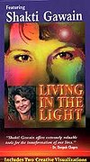 Living in the Light: The Path of Personal Transformation