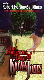Dangerous Days of Kiowa Jones