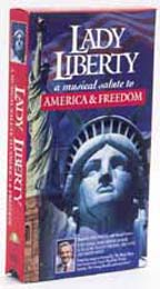 Lady Liberty - A Musical Salute to America & Freedom