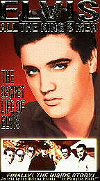 Elvis: All the King's Men - The Secret Life of Elvis