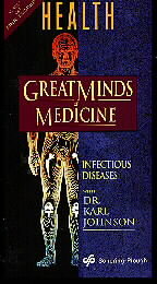 Great Minds of Medicine - Infectious Diseases