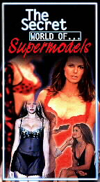 Secret World of Supermodels