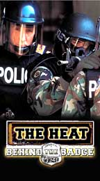 Heat: Behind the Badge