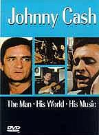 Johnny Cash - The Man, His World, His Music