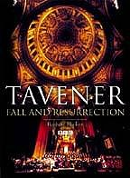 John Tavener: Fall & Resurrection