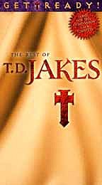T.D. Jakes - Get Ready! Best Of