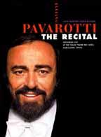 Luciano Pavarotti - The Recital