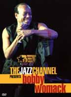 Bobby Womack: The Jazz Channel Presents - BET on Jazz