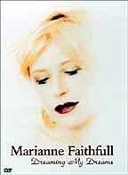 Marianne Faithfull - Dreaming My Dreams