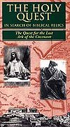 Holy Quest: In Search of Biblical Relics - The Quest for the Lost Ark of the Covenant