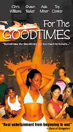 For the Goodtimes